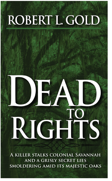 Dead to Rights - Robert L. Gold